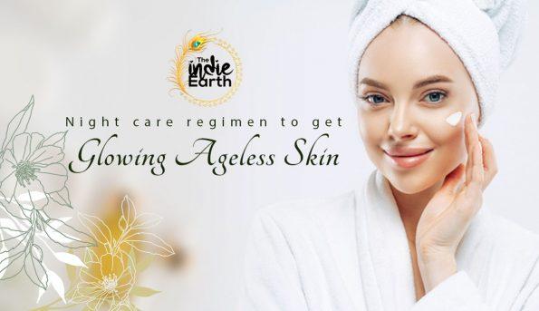 Night-care-regimen-to-get-glowing-ageless-skin