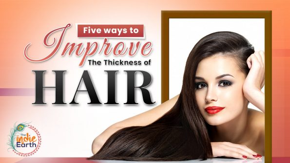 Five-ways-to-improve-the-thickness-of-hair