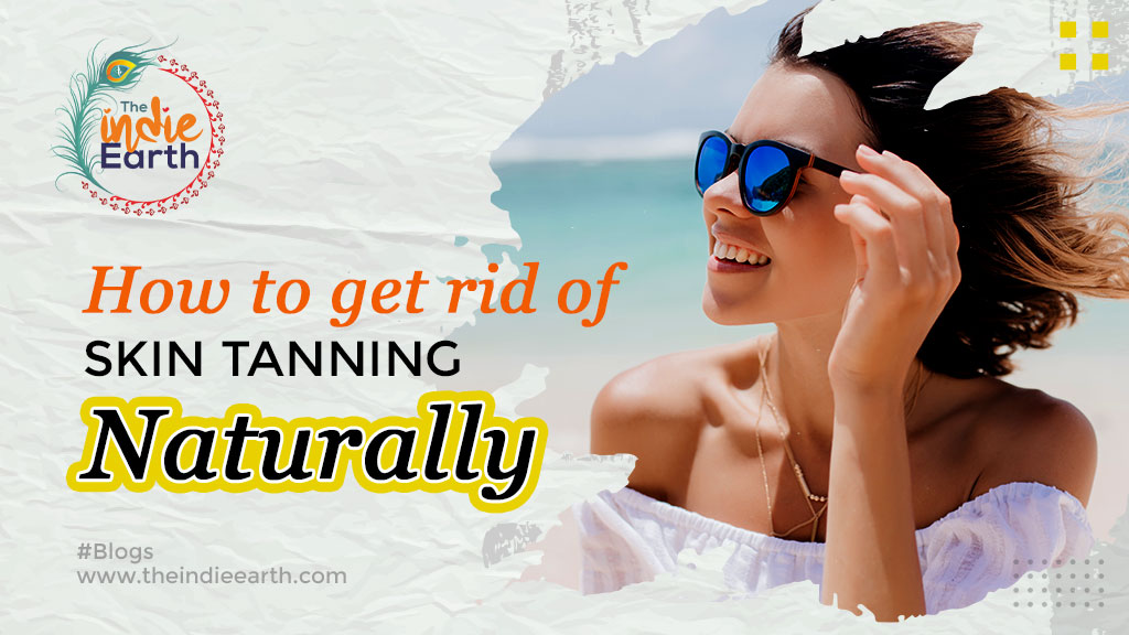 How-To-Get-Rid-Of-Skin-Tannning-Naturally