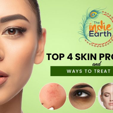 Top 4 Skin Problems and Ways To Treat Them